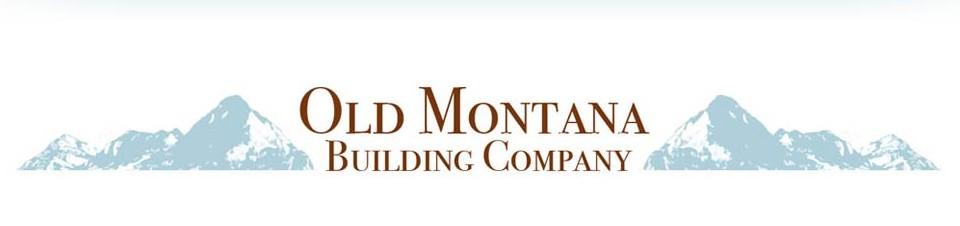 Old Montana Building Company